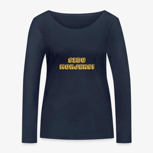 Sidu morjens! - Ekologisk långärmad T-shirt dam från Stanley & Stella