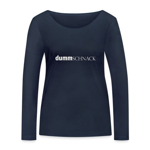 dummschnack - Frauen Bio-Langarmshirt von Stanley & Stella