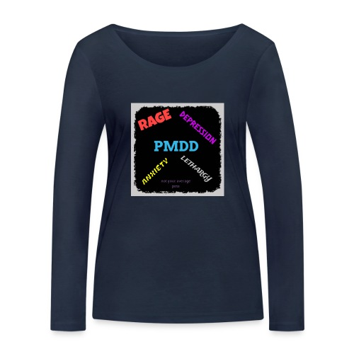 Pmdd symptoms - Women's Organic Longsleeve Shirt by Stanley & Stella