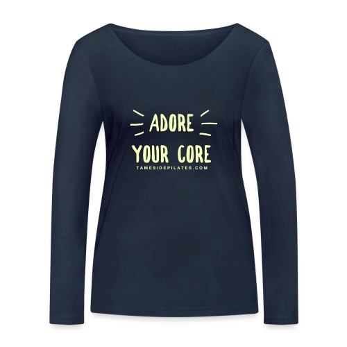 Adore Your Core - Women's Organic Longsleeve Shirt by Stanley & Stella