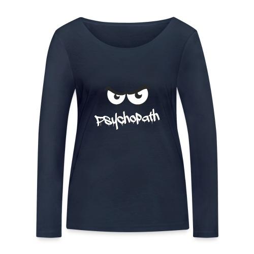 Psychopath - Frauen Bio-Langarmshirt von Stanley & Stella