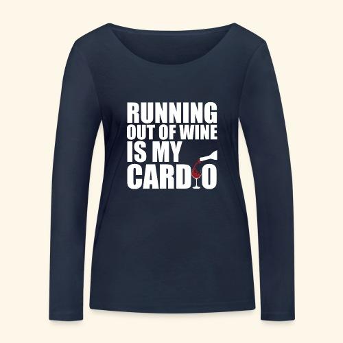 Running out of Wine is my cardio - Frauen Bio-Langarmshirt von Stanley & Stella