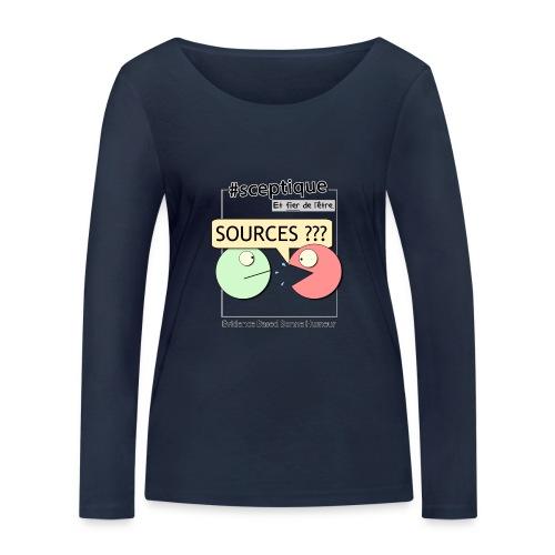 Sceptique et fier de l'être ! (Homme) - T-shirt manches longues bio Stanley & Stella Femme