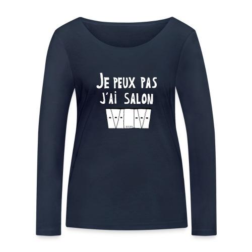 Je Peux pas j ai salon - T-shirt manches longues bio Stanley & Stella Femme
