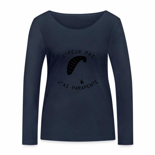 J'peux pas j'ai PARAPENTE ! - T-shirt manches longues bio Stanley & Stella Femme