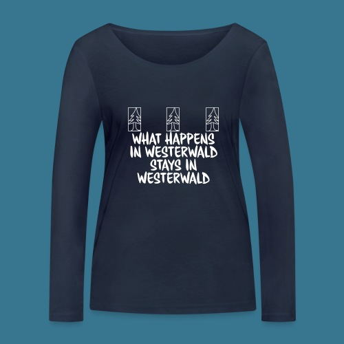 What Happens, Stays - Frauen Bio-Langarmshirt von Stanley & Stella
