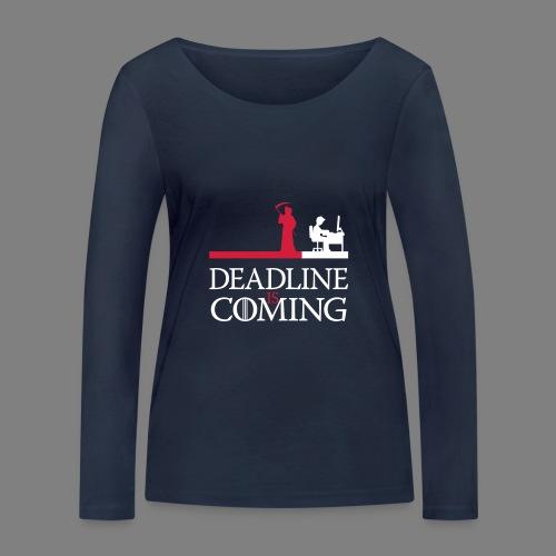 deadline is coming - Frauen Bio-Langarmshirt von Stanley & Stella