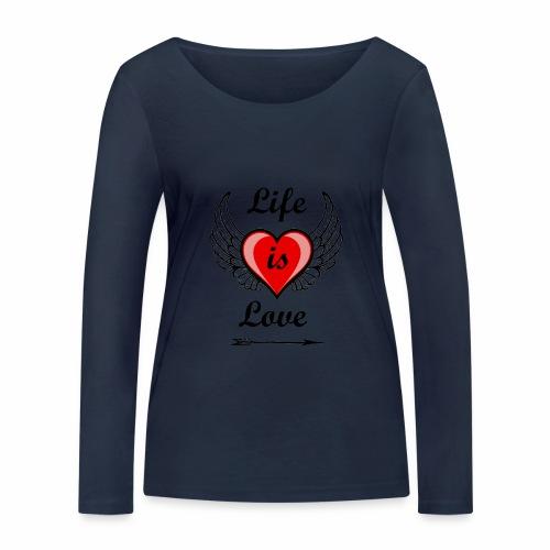 Life is Love - Frauen Bio-Langarmshirt von Stanley & Stella