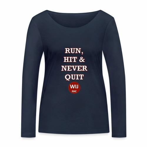 Run Hit never Quit - Vrouwen bio shirt met lange mouwen van Stanley & Stella