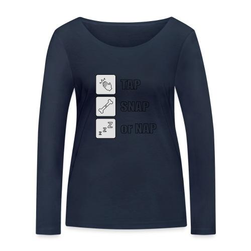 tap snap or nap - Ekologiczna koszulka damska z długim rękawem Stanley & Stella