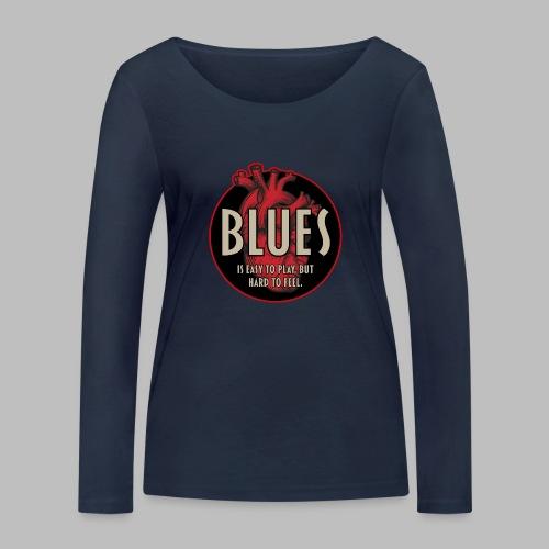 Blues is easy to play - Frauen Bio-Langarmshirt von Stanley & Stella