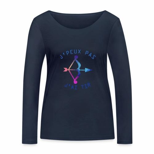 J'peux pas j'ai Tir - T-shirt manches longues bio Stanley & Stella Femme