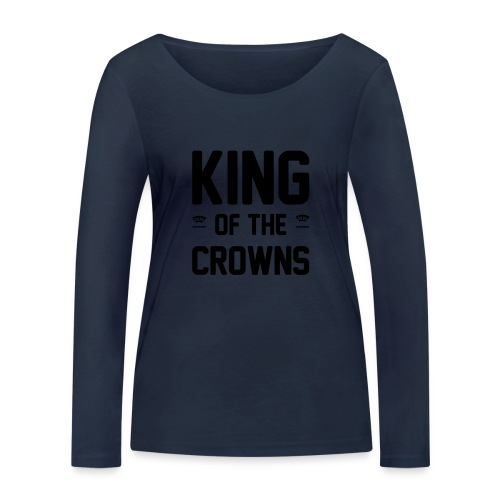 King of the crowns - Vrouwen bio shirt met lange mouwen van Stanley & Stella