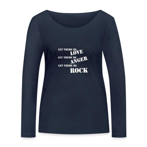Love Anger Rock - Women's Organic Longsleeve Shirt by Stanley & Stella