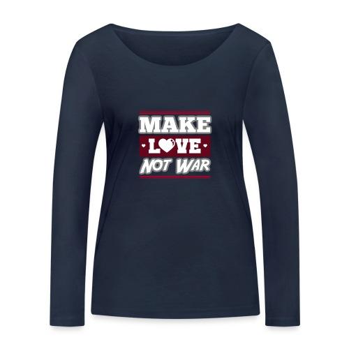 Make_love_not_war by Lattapon - Økologisk Stanley & Stella langærmet T-shirt til damer