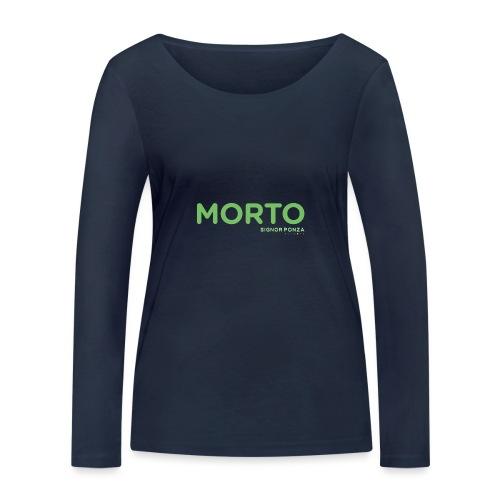 MORTO - Maglietta a manica lunga ecologica da donna di Stanley & Stella