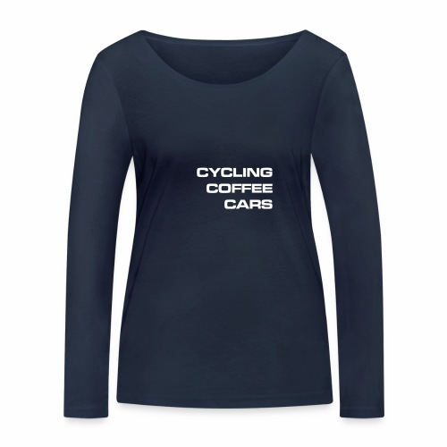 Cycling Cars & Coffee - Women's Organic Longsleeve Shirt by Stanley & Stella