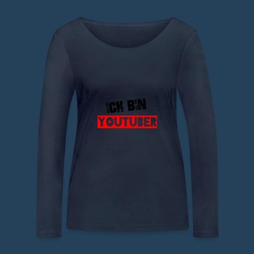 Ich bin Youtuber! - Frauen Bio-Langarmshirt von Stanley & Stella