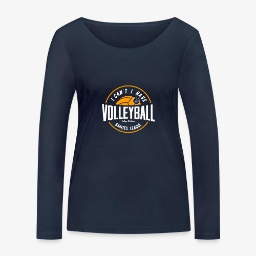 je peux pas j ai volley - T-shirt manches longues bio Stanley & Stella Femme