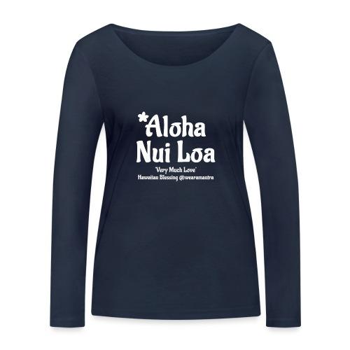 Aloha Nui Loa 2 white - Maglietta a manica lunga ecologica da donna di Stanley & Stella