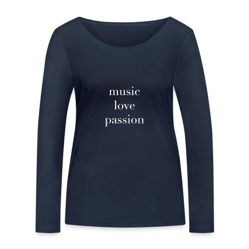music love passion weiss - Frauen Bio-Langarmshirt von Stanley & Stella