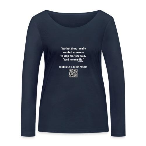 Caras Project fan shirt - Women's Organic Longsleeve Shirt by Stanley & Stella