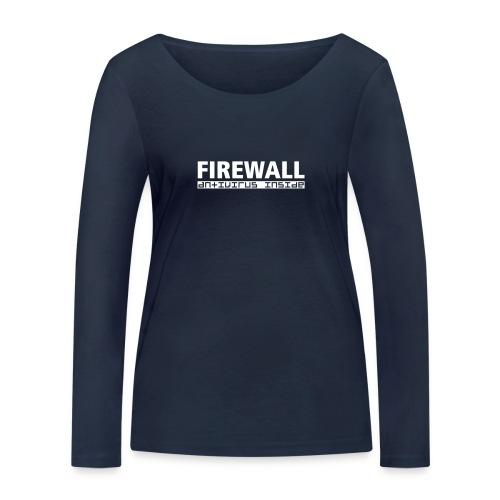 FIREWALL antivirus inside - Women's Organic Longsleeve Shirt by Stanley & Stella