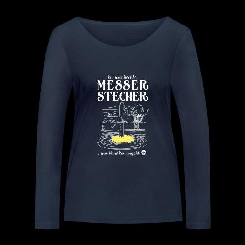Messerstecher - Frauen Bio-Langarmshirt von Stanley & Stella