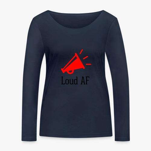 Loud AF - Frauen Bio-Langarmshirt von Stanley & Stella