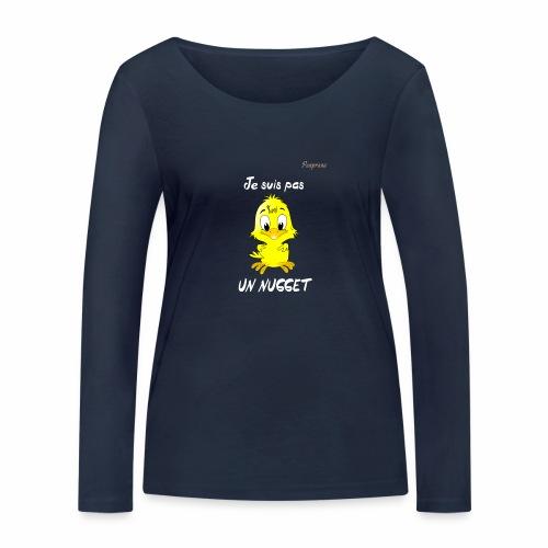 je suis pas un nugget - T-shirt manches longues bio Stanley & Stella Femme
