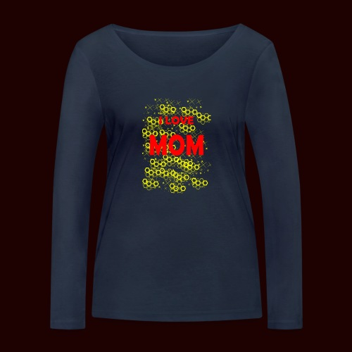 I LOVE MOM - T-shirt manches longues bio Stanley & Stella Femme