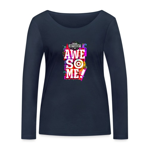 Different = Awesome - Women's Organic Longsleeve Shirt by Stanley & Stella