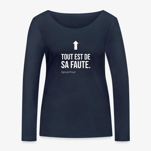 Tout est de sa faute (Freud) - T-shirt manches longues bio Stanley & Stella Femme