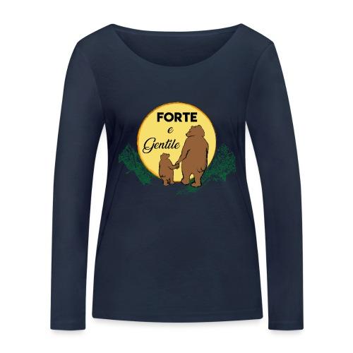 Forte e gentile - Maglietta a manica lunga ecologica da donna di Stanley & Stella