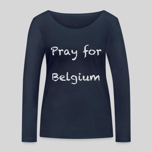Pray for Belgium - T-shirt manches longues bio Stanley & Stella Femme