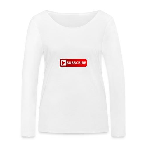I'm a Youtuber : Subscribe - Maglietta a manica lunga ecologica da donna di Stanley & Stella