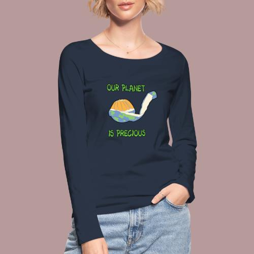 Our planet is precious - T-shirt manches longues bio Stanley & Stella Femme