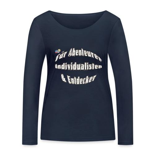 Abenteuerer Individualisten & Entdecker - Frauen Bio-Langarmshirt von Stanley & Stella