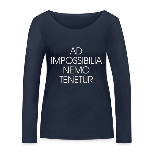 Ad Impossibilia Nemo Tenetur t-shirt avvocato - Women's Organic Longsleeve Shirt by Stanley & Stella