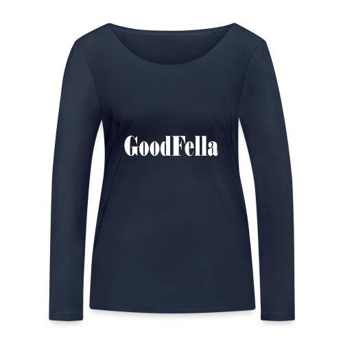 Goodfellas mafia movie film cinema Tshirt - Women's Organic Longsleeve Shirt by Stanley & Stella