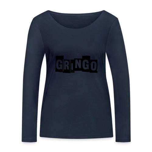 Cartel Gangster pablo gringo mexico tshirt - Women's Organic Longsleeve Shirt by Stanley & Stella