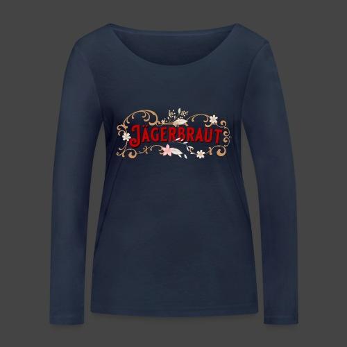 Jägerbraut - original Jägershirt - Frauen Bio-Langarmshirt von Stanley & Stella