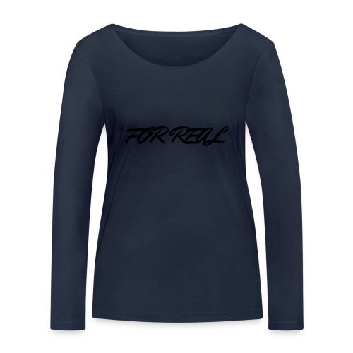 FOR_REAL - T-shirt manches longues bio Stanley & Stella Femme