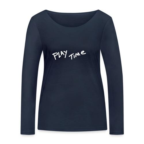 Play Time Tshirt - Women's Organic Longsleeve Shirt by Stanley & Stella