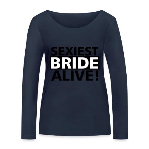 sexiest bride alive - Frauen Bio-Langarmshirt von Stanley & Stella