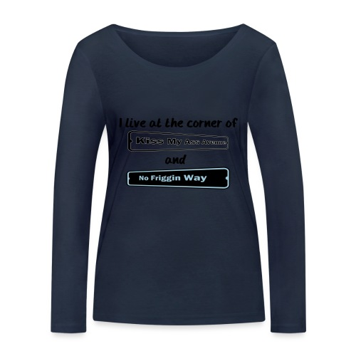 I_LIVE_AT_THE_CORNER_CUT_-2- - Women's Organic Longsleeve Shirt by Stanley & Stella