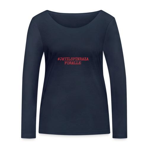 #jatilspinrazaforalle - rød - Økologisk langermet T-skjorte for kvinner fra Stanley & Stella