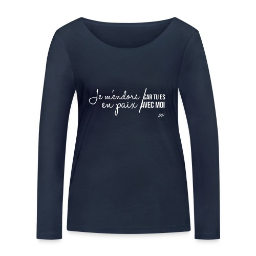 Je m'endors en paix car tu es avec moi - T-shirt manches longues bio Stanley & Stella Femme