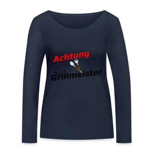 Grillmeister - Frauen Bio-Langarmshirt von Stanley & Stella