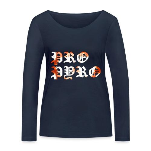 Pro Pyro - Frauen Bio-Langarmshirt von Stanley & Stella